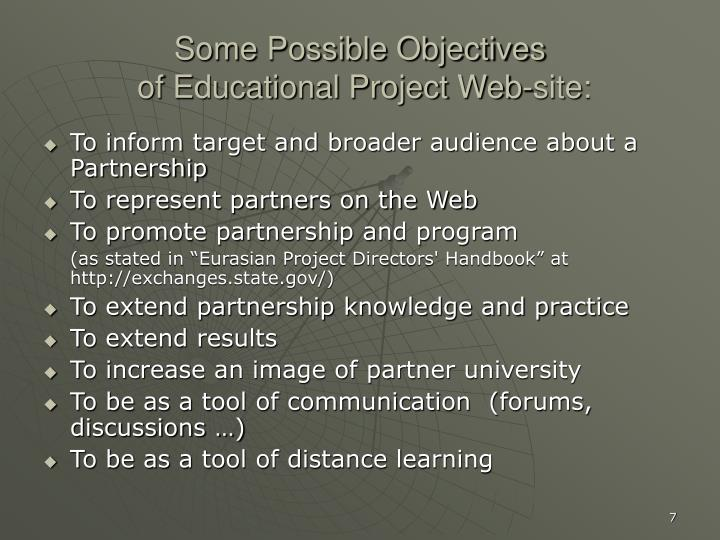 Some Possible Objectives