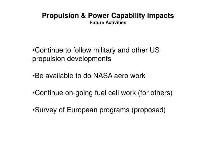 Propulsion & Power Capability Impacts