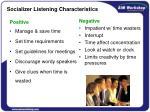 socializer listening characteristics