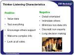 thinker listening characteristics