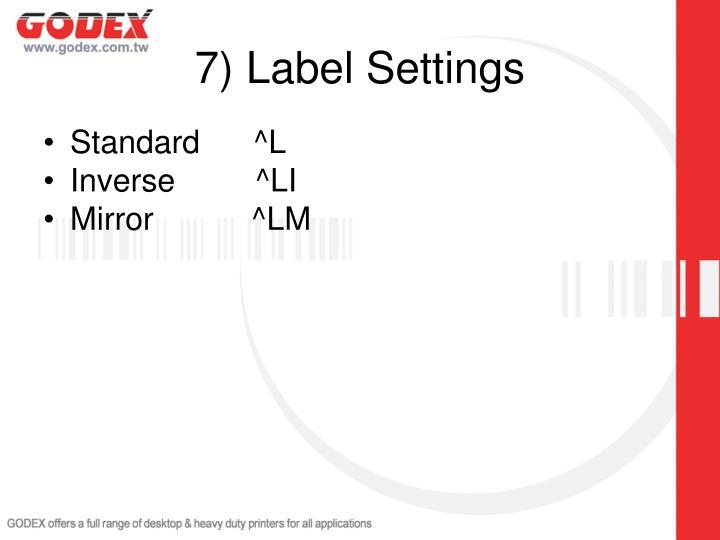7) Label Settings