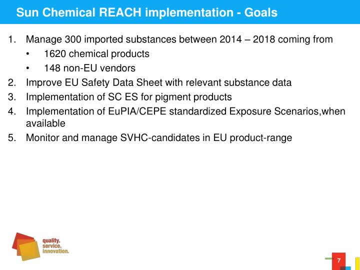 Sun Chemical REACH implementation - Goals
