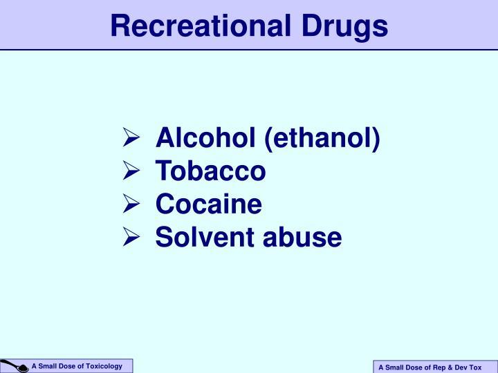 Recreational Drugs