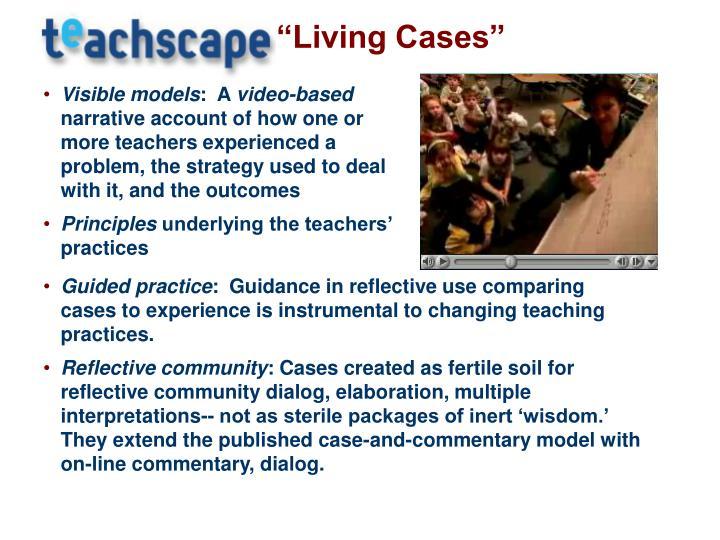 """Living Cases"""