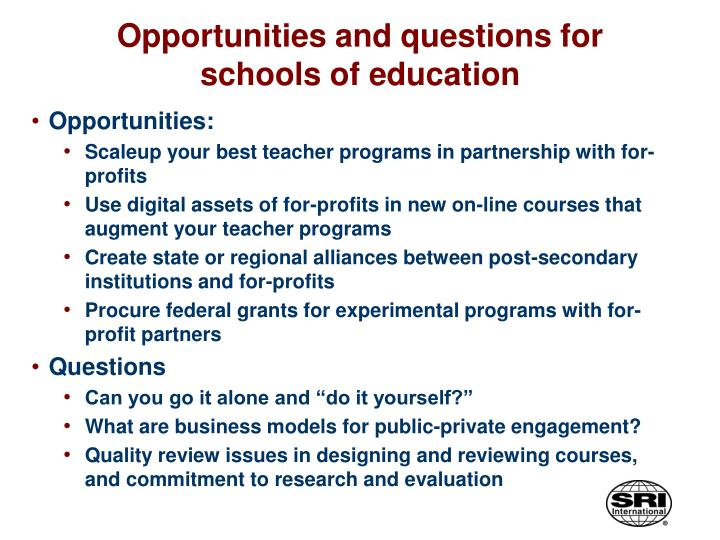 Opportunities and questions for schools of education