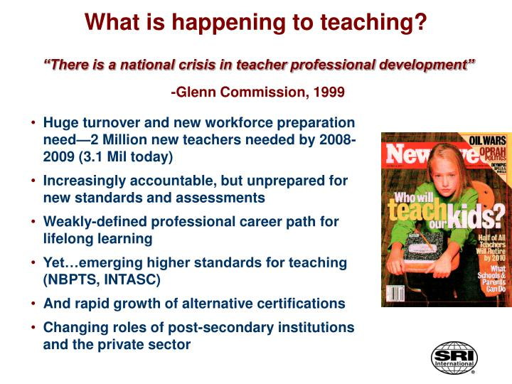 What is happening to teaching