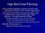 high bird crew planning