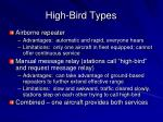 high bird types