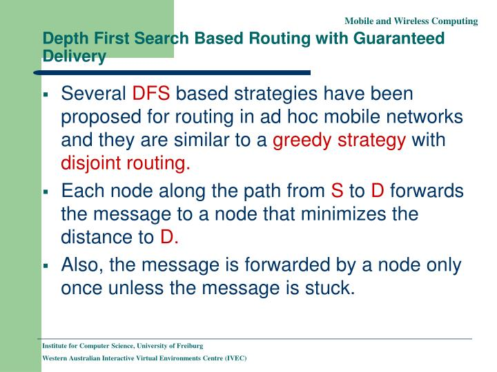 Depth First Search Based Routing with Guaranteed Delivery