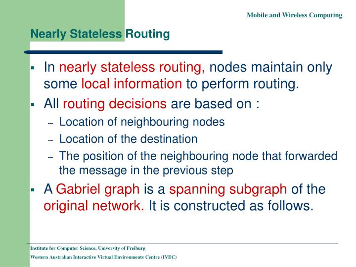 Nearly Stateless Routing