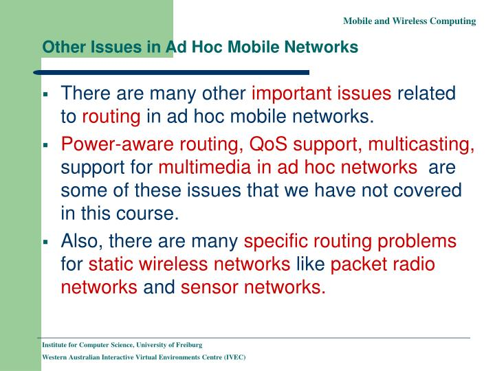 Other Issues in Ad Hoc Mobile Networks