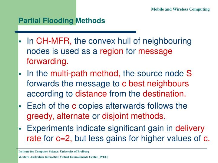 Partial Flooding Methods