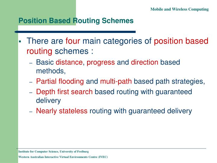 Position Based Routing Schemes