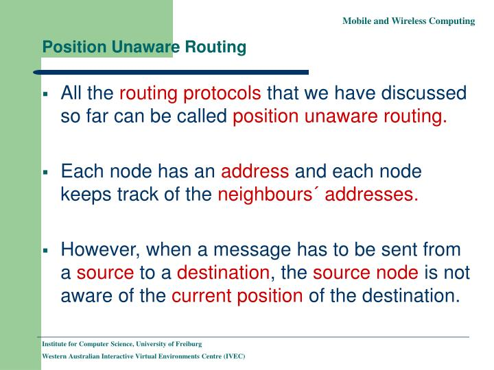 Position unaware routing
