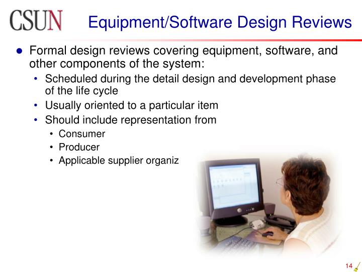 Equipment/Software Design Reviews