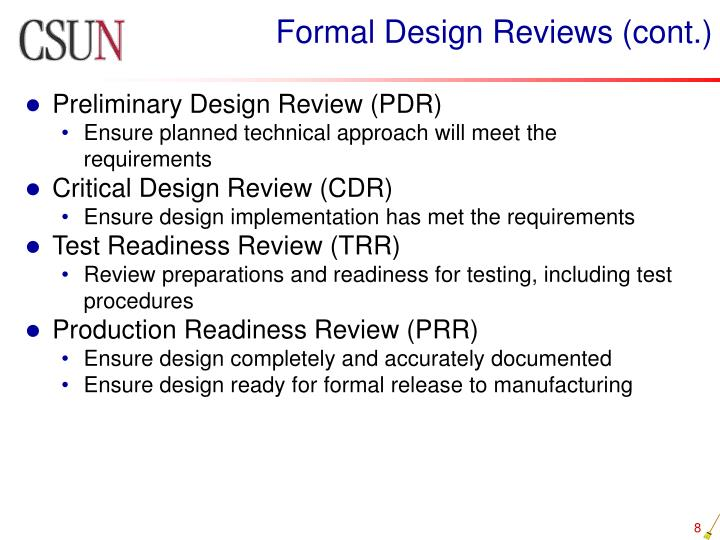 Formal Design Reviews (cont.)