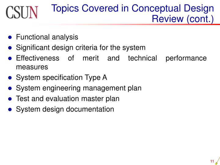 Topics Covered in Conceptual Design Review (cont.)