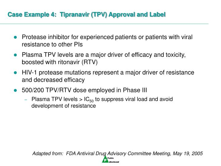 Case Example 4:  Tipranavir (TPV) Approval and Label