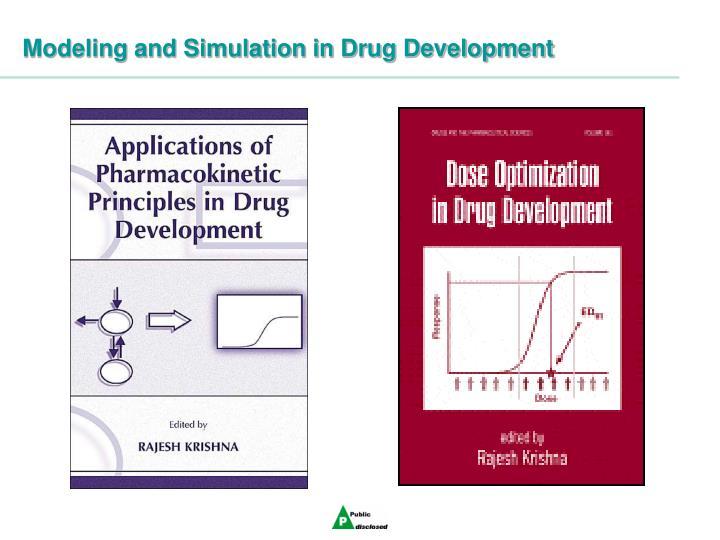 Modeling and Simulation in Drug Development
