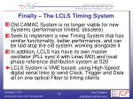 finally the lcls timing system