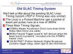 old slac timing system