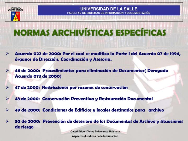 NORMAS ARCHIVÍSTICAS ESPECÍFICAS