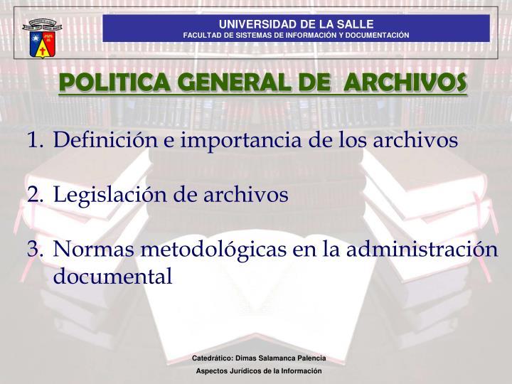 POLITICA GENERAL DE  ARCHIVOS