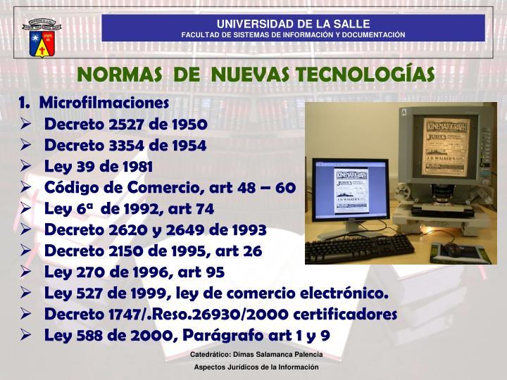 NORMAS  DE  NUEVAS TECNOLOGÍAS