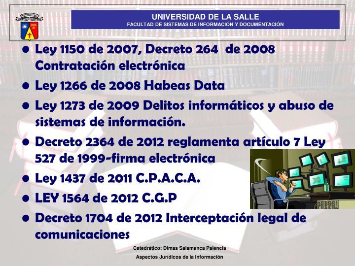 Ley 1150 de 2007, Decreto 264  de 2008 Contratación electrónica