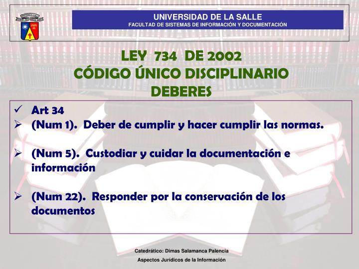 LEY  734  DE 2002