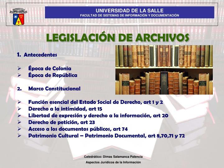 LEGISLACIÓN DE ARCHIVOS