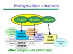 extrapolation mixtures