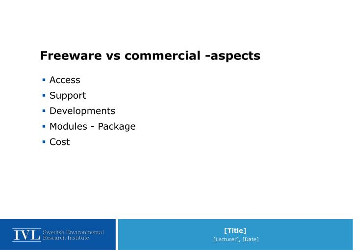 Freeware vs commercial -aspects
