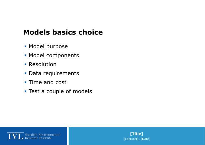Models basics choice