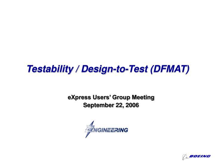 testability design to test dfmat n.