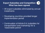export subsidies and competition what has been agreed