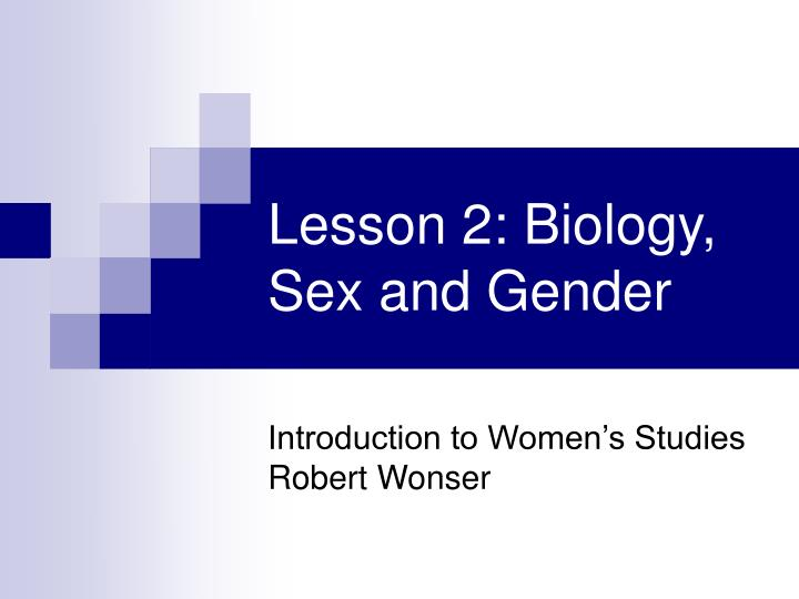 lesson 2 biology sex and gender n.