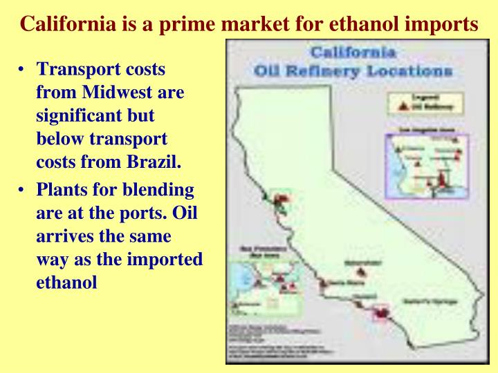 California is a prime market for ethanol imports