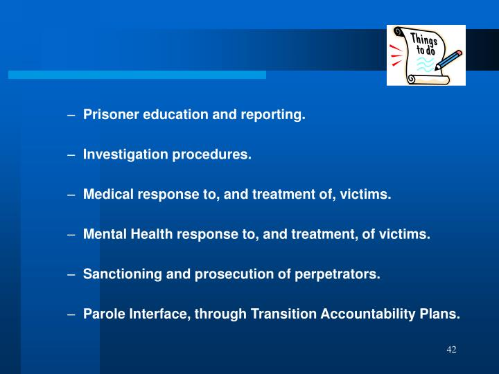 Prisoner education and reporting.