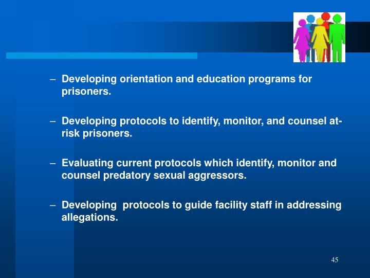 Developing orientation and education programs for prisoners.
