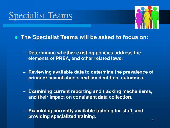 Specialist Teams