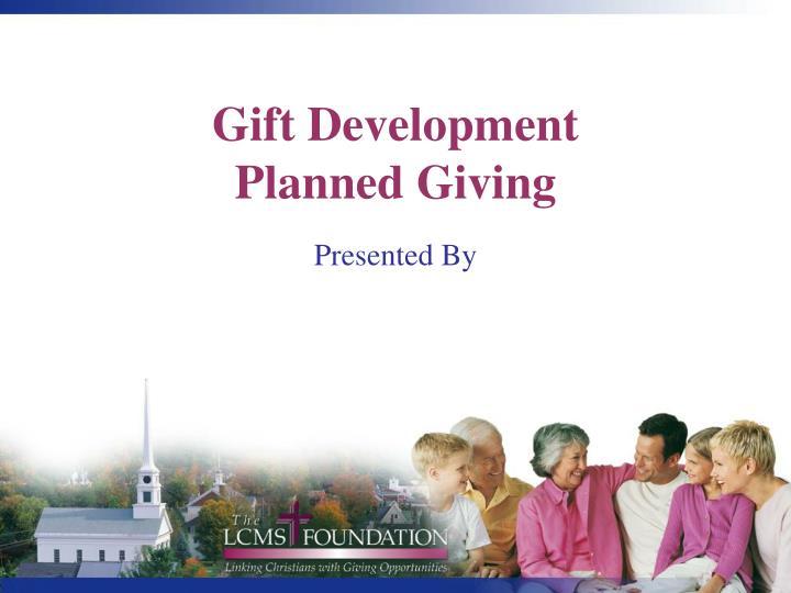 gift development planned giving n.