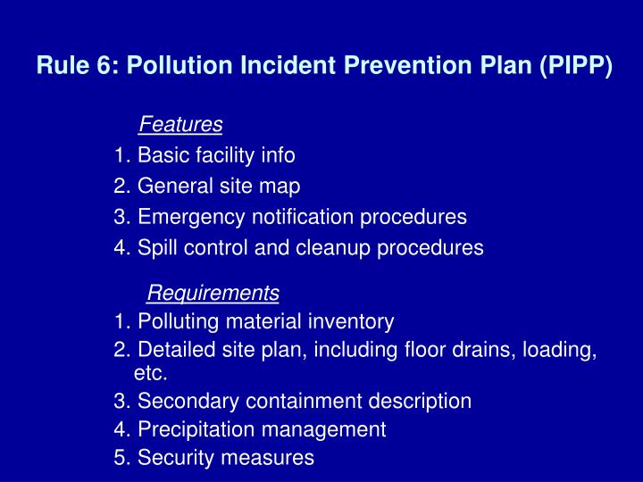 Rule 6: Pollution Incident Prevention Plan (PIPP)