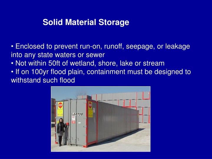 Solid Material Storage