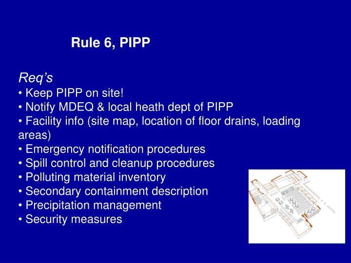 Rule 6, PIPP