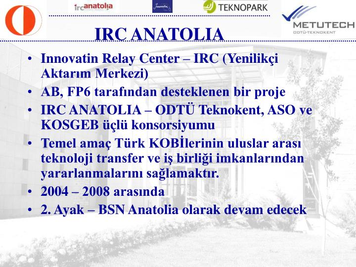 IRC ANATOLIA
