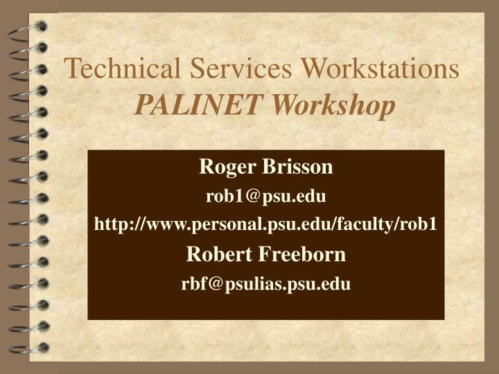 technical services workstations palinet workshop n.
