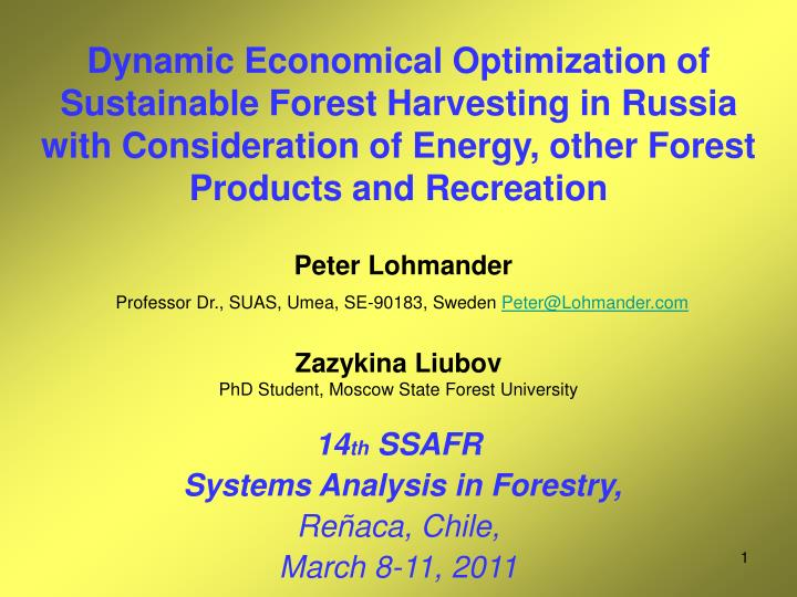 14 th ssafr systems analysis in forestry re aca chile march 8 11 2011 n.