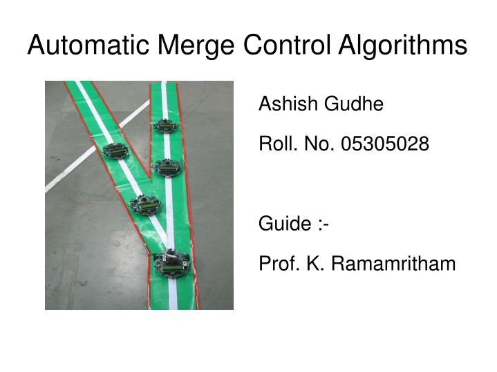 automatic merge control algorithms n.