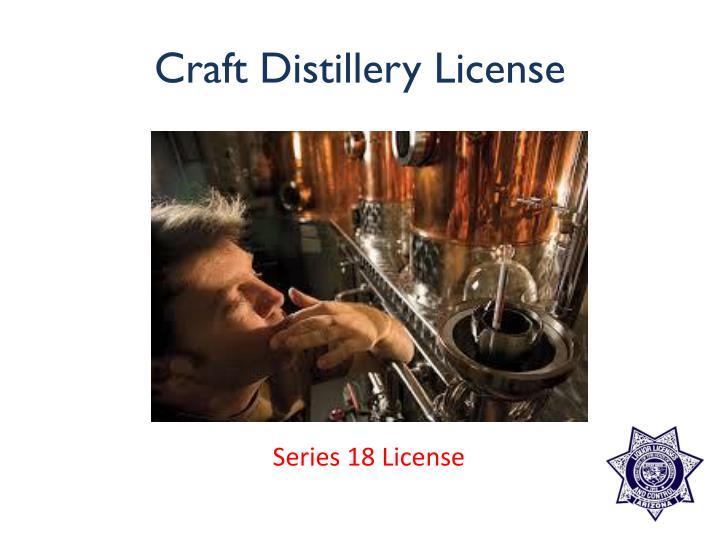 Craft Distillery License